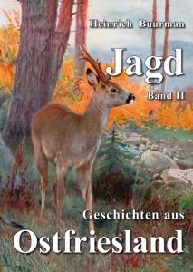 Jagdgeschichten aus Ostfriesland - Band 2